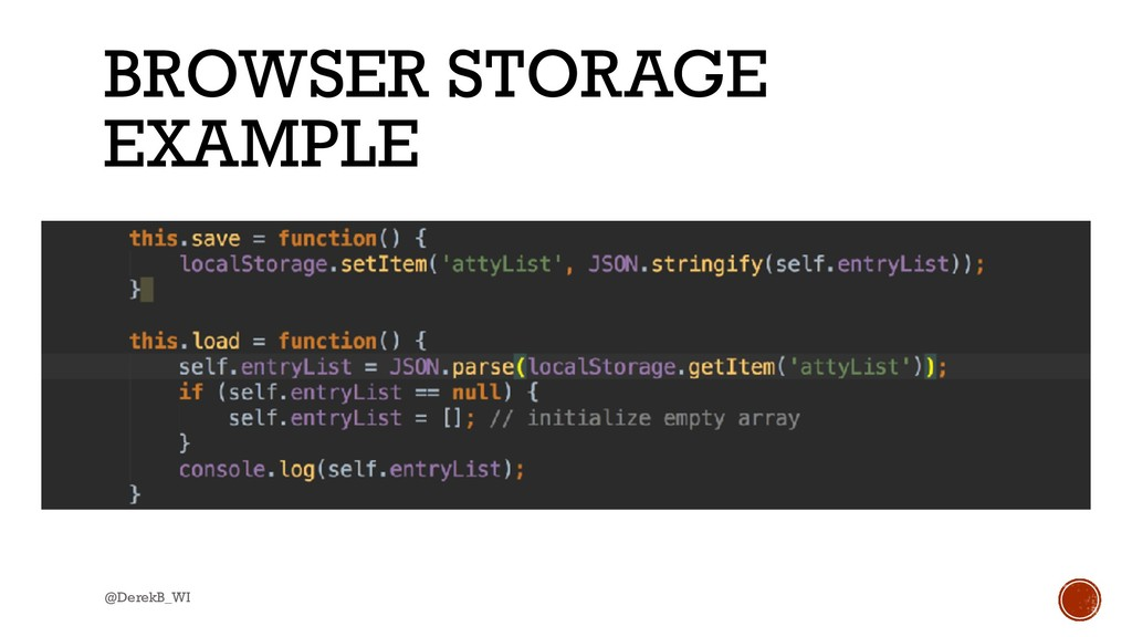 @DerekB_WI BROWSER STORAGE EXAMPLE