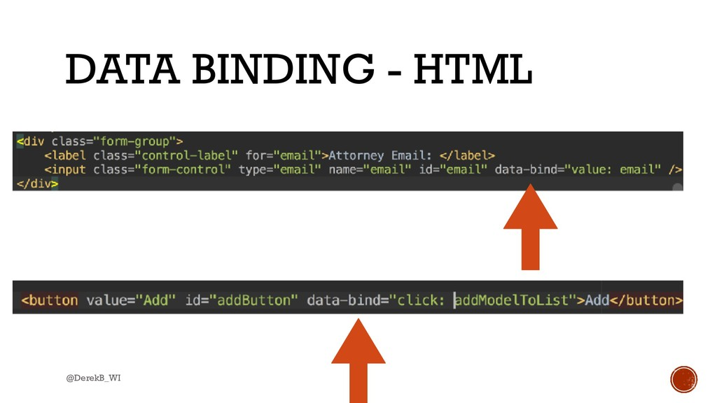 @DerekB_WI DATA BINDING - HTML
