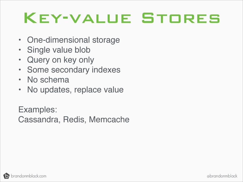brandonmblack.com @brandonmblack Key-value Stor...
