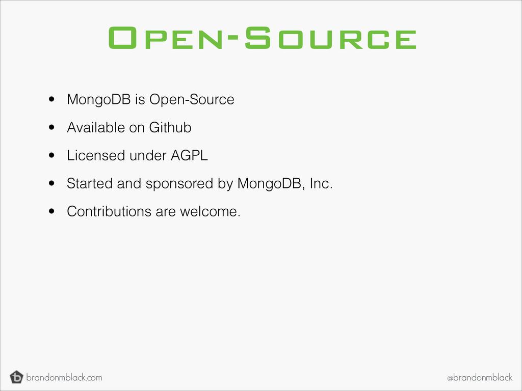 brandonmblack.com @brandonmblack Open-Source • ...