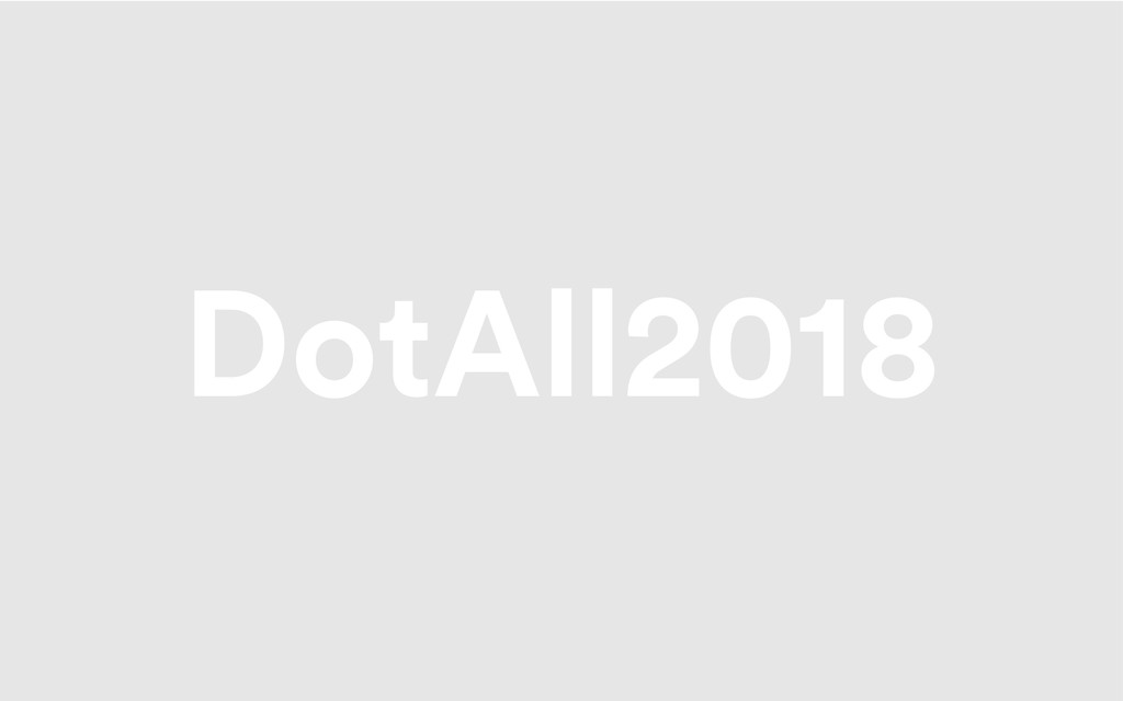 DotAll2018