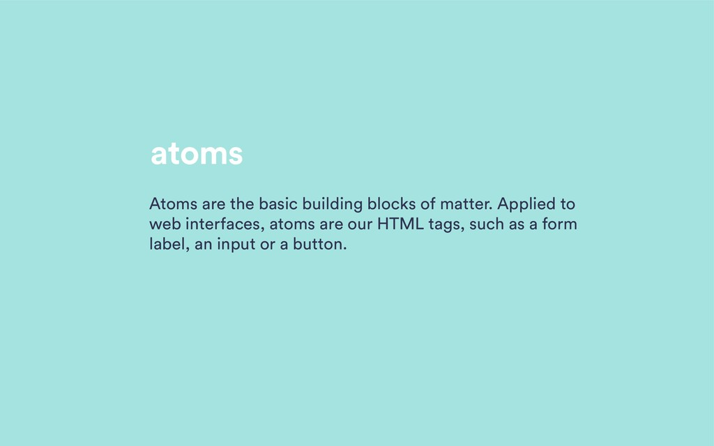 atoms Atoms are the basic building blocks of ma...