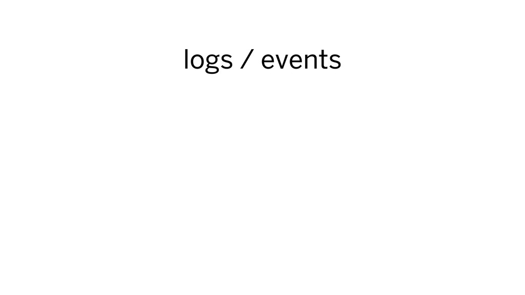 logs / events