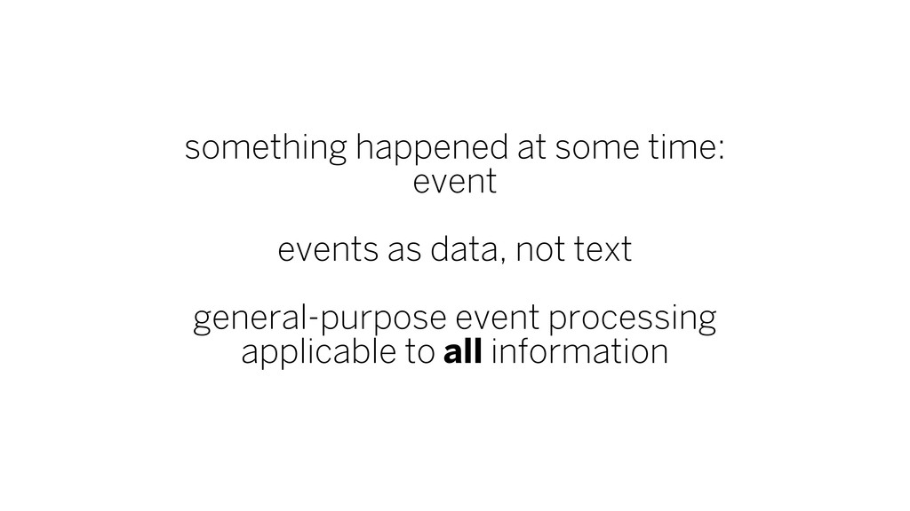 something happened at some time: event events a...