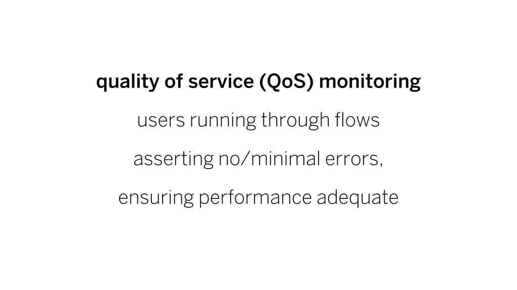 quality of service (QoS) monitoring users runni...