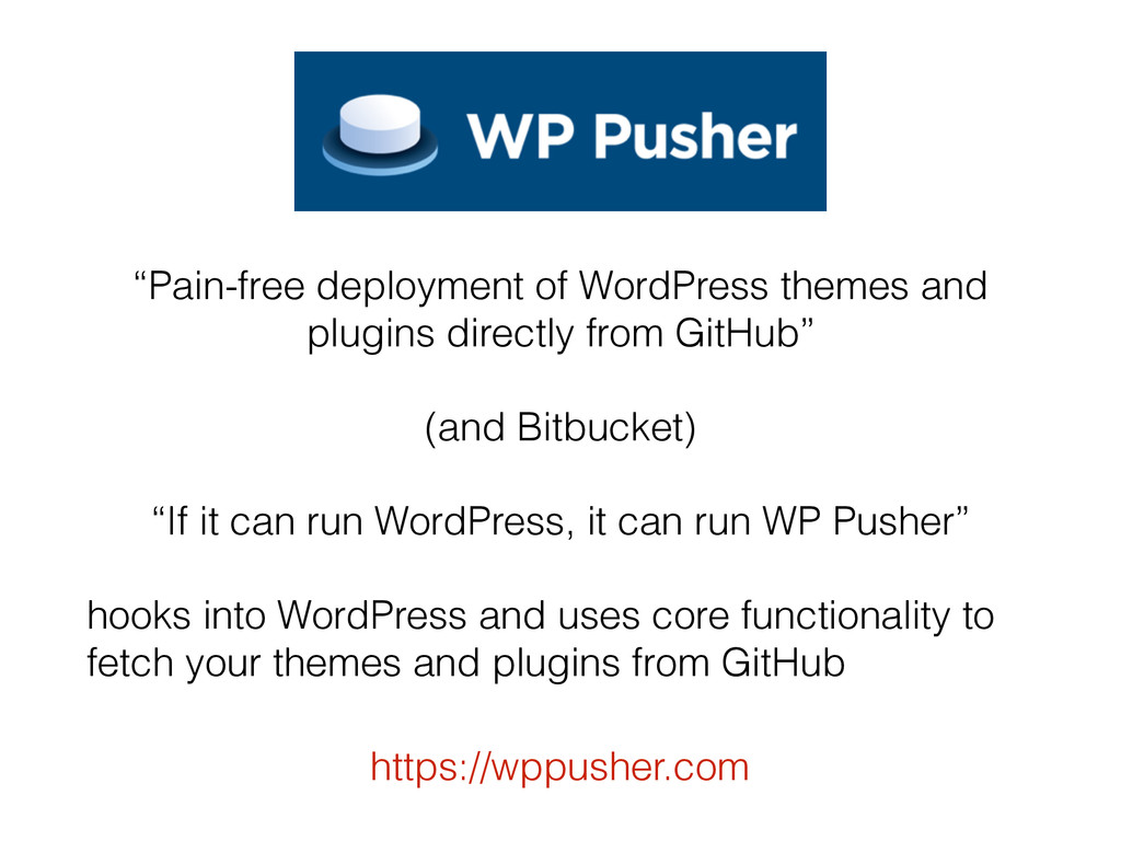 """Pain-free deployment of WordPress themes and p..."