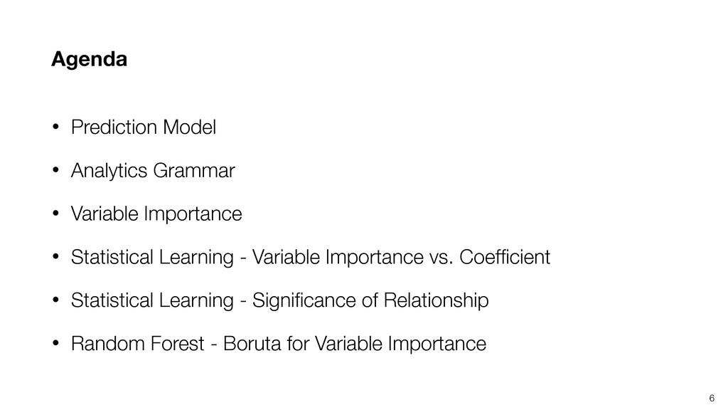 Agenda • Prediction Model • Analytics Grammar •...