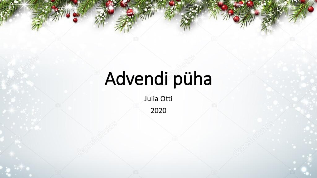 Advendi püha Julia Otti 2020