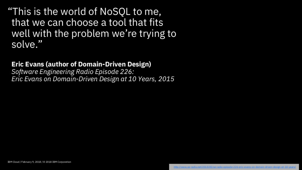 """""""This is the world of NoSQL to me, that we can ..."""