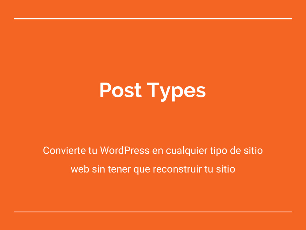 Post Types Convierte tu WordPress en cualquier ...