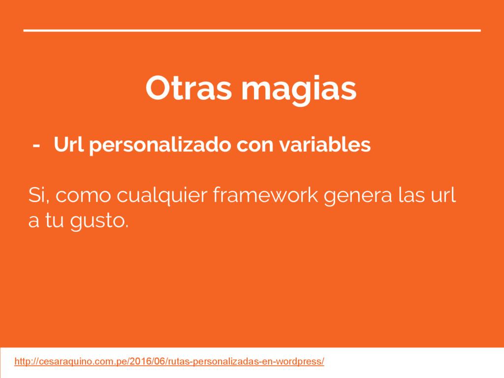 Otras magias - Url personalizado con variables ...
