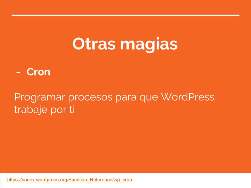 Otras magias - Cron Programar procesos para que...