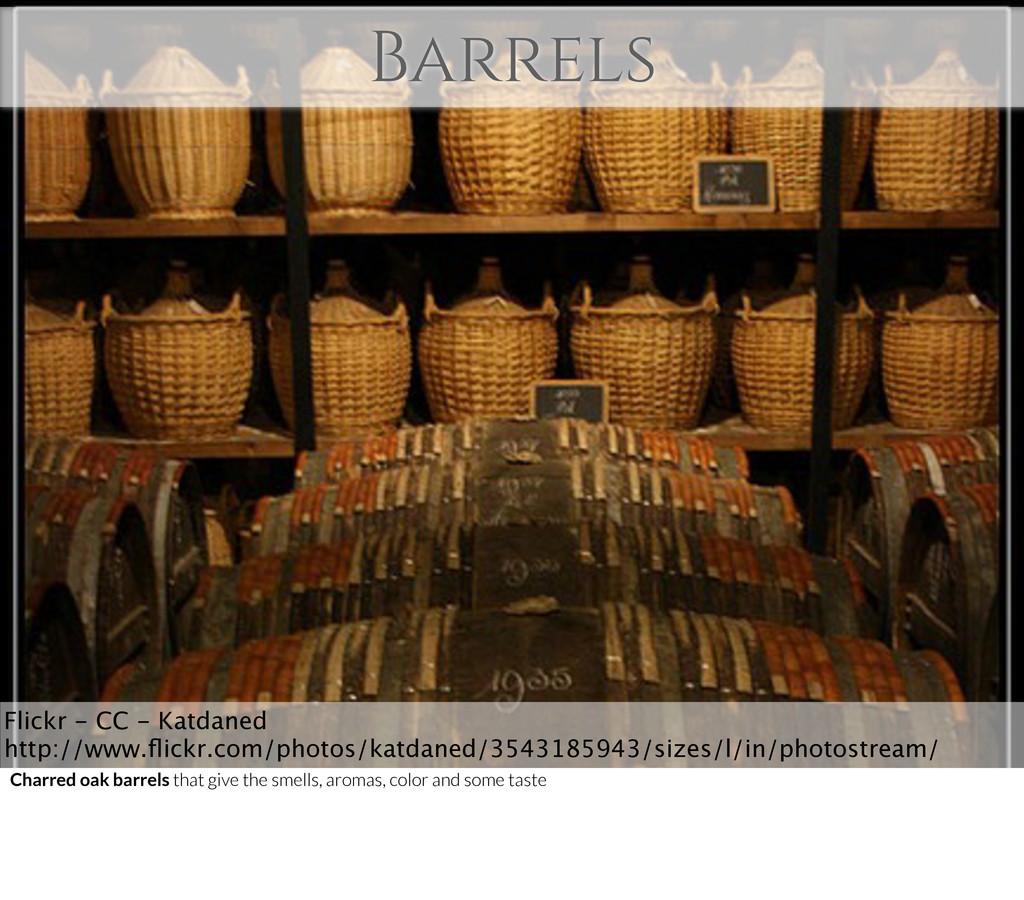Barrels Flickr - CC - Katdaned http://www.flickr...