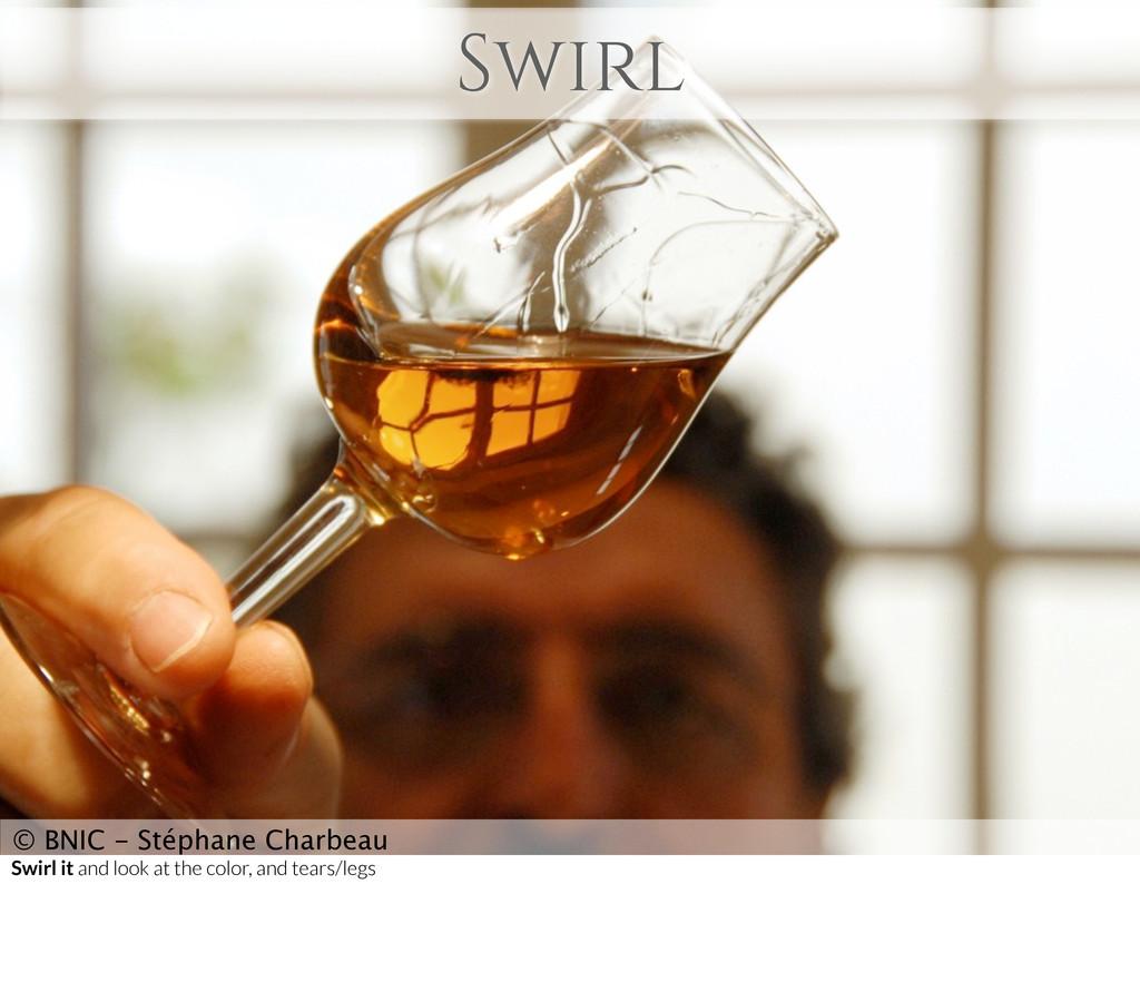 Swirl © BNIC - Stéphane Charbeau Swirl it and l...