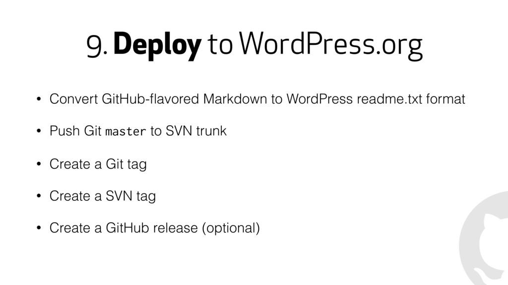 9. Deploy to WordPress.org • Convert GitHub-flav...