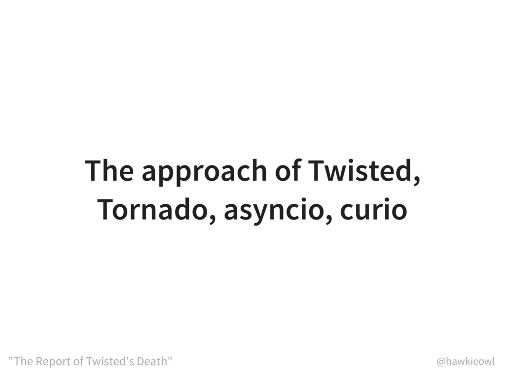 "@hawkieowl ""The Report of Twisted's Death"" The ..."