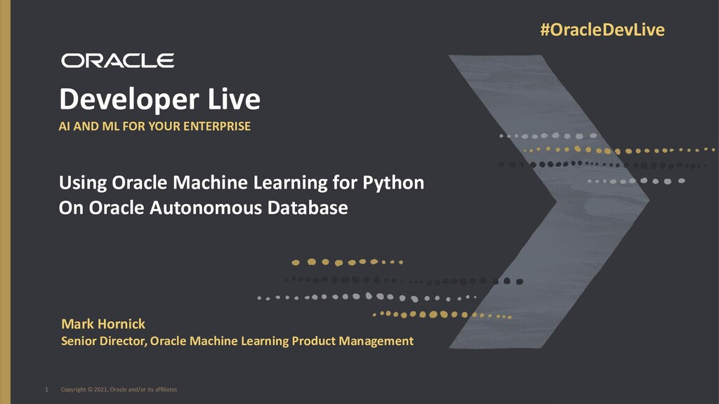 1 Developer Live AI AND ML FOR YOUR ENTERPRISE ...