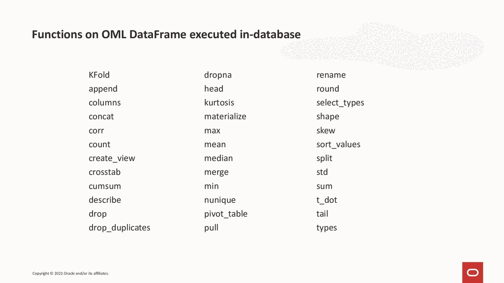 Functions on OML DataFrame executed in-database...