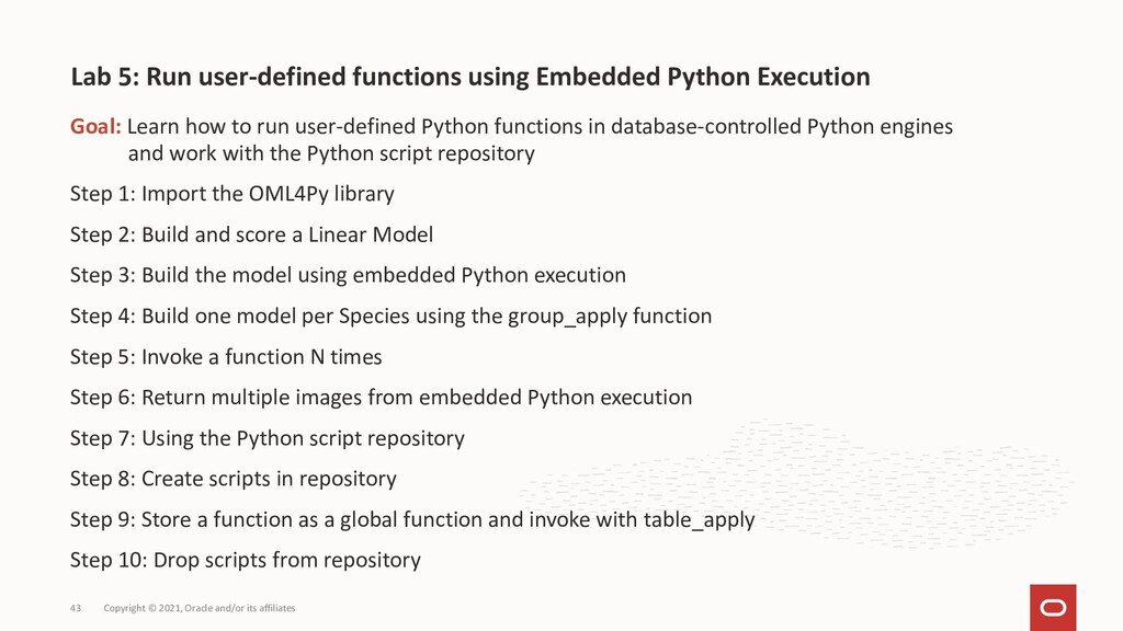 Goal: Learn how to run user-defined Python func...