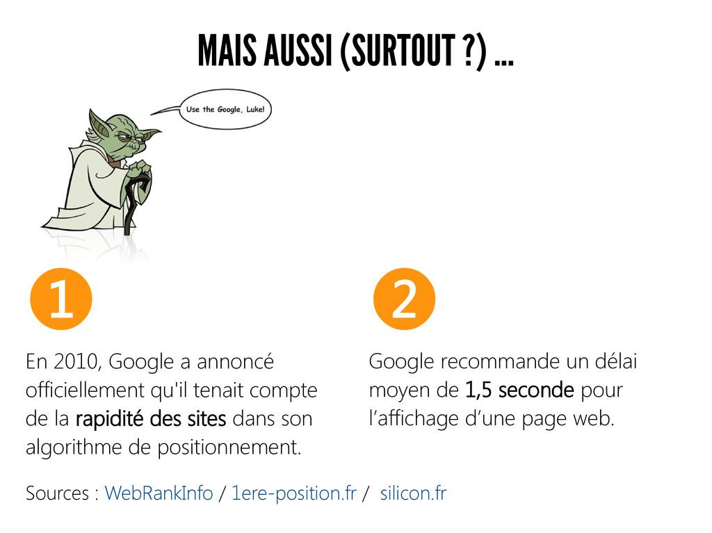 MAIS AUSSI (SURTOUT ?) ... Sources : WebRankInf...