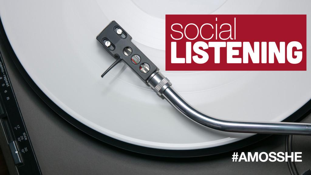 #AMOSSHE social listening