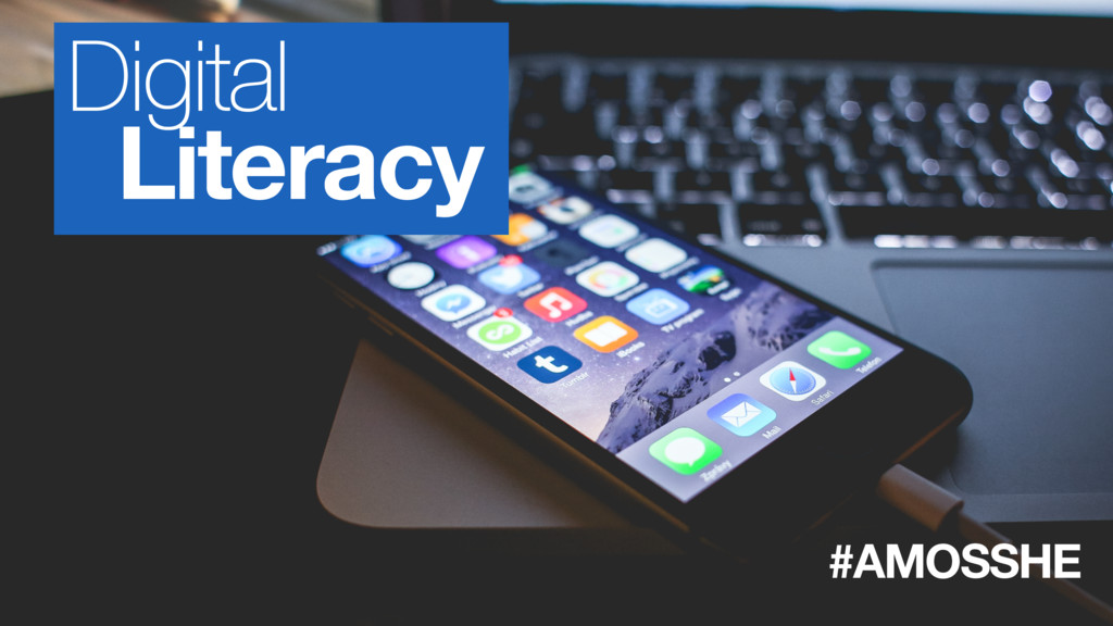 #AMOSSHE Digital Literacy