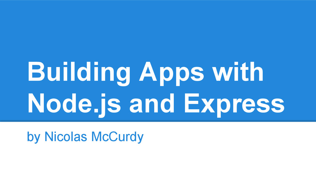 Building Apps with Node.js and Express by Nicol...