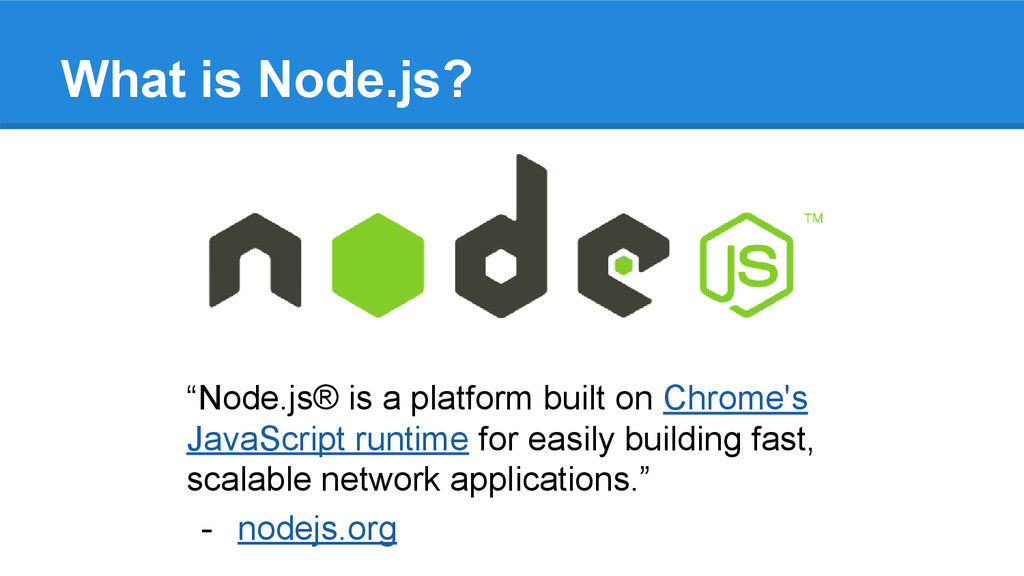 """Node.js® is a platform built on Chrome's JavaS..."