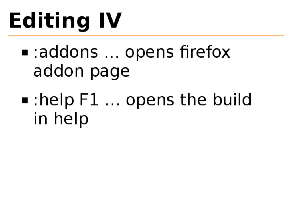 Editing IV :addons … opens firefox addon page :h...