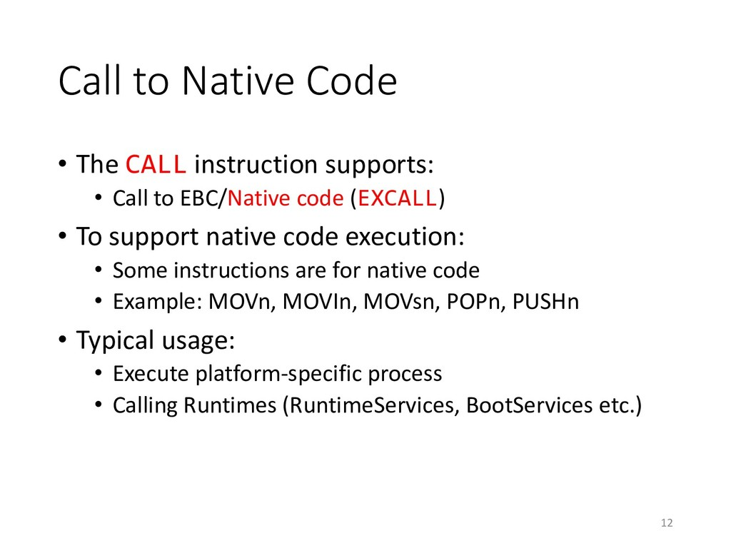 Call to Native Code • The CALL instruction supp...