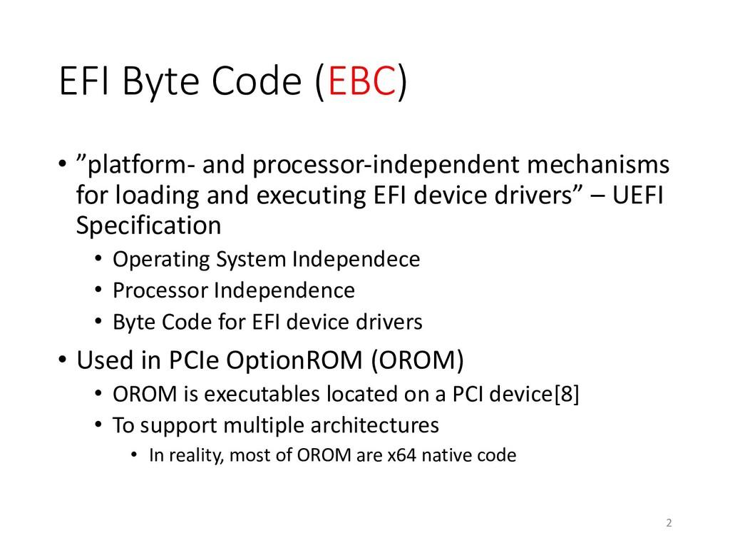 """EFI Byte Code (EBC) • """"platform- and processor-..."""