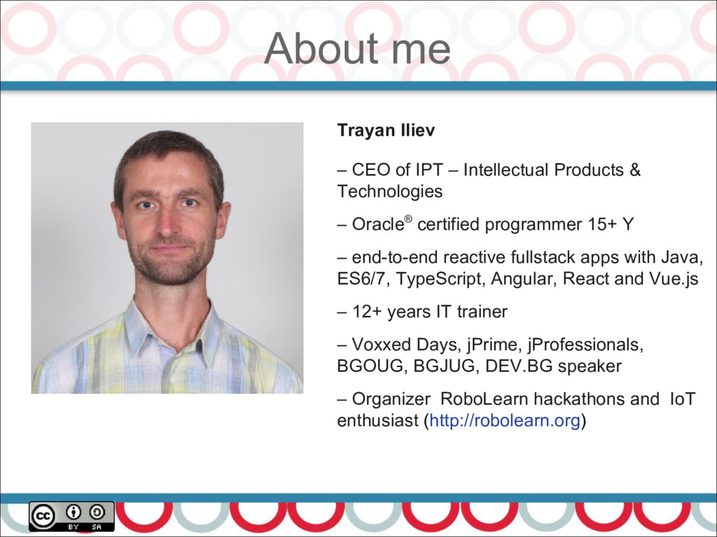 About me 2 Trayan Iliev – CEO of IPT – Intellec...