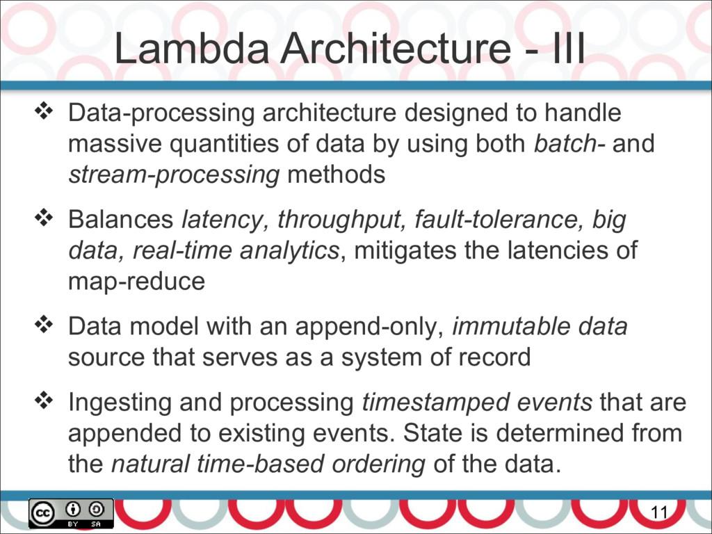 Lambda Architecture - III 11  Data-processing ...