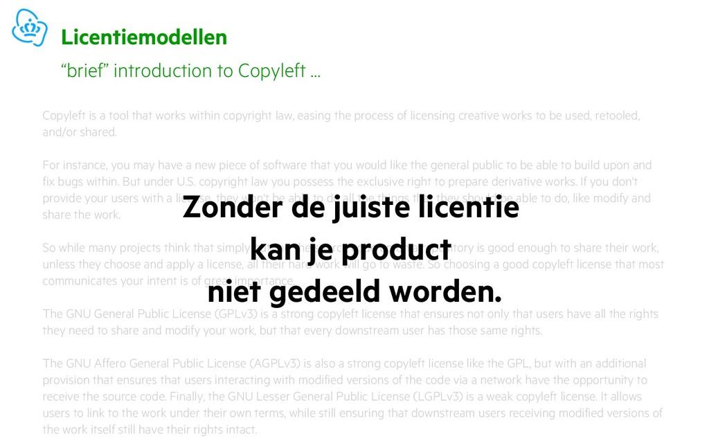 Licentiemodellen Copyleft is a tool that works ...