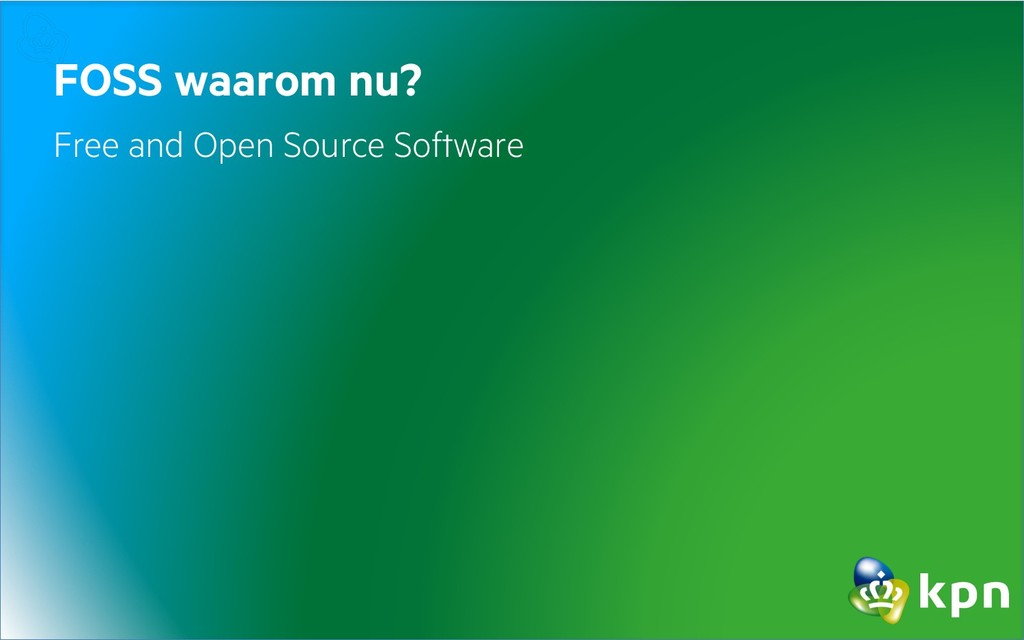 FOSS waarom nu? Free and Open Source Software
