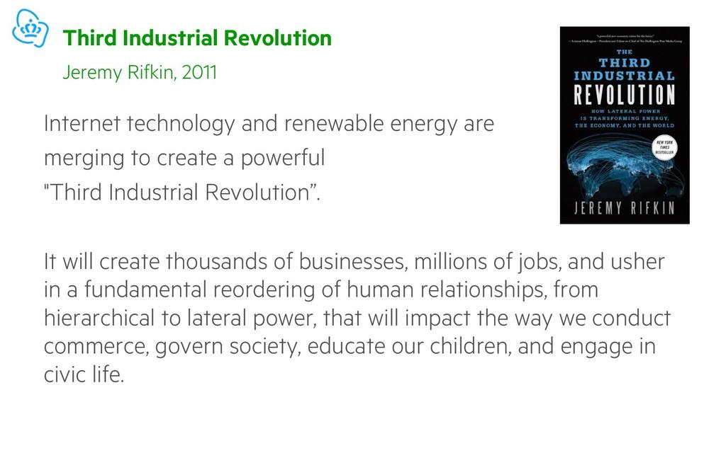 Third Industrial Revolution Internet technology...