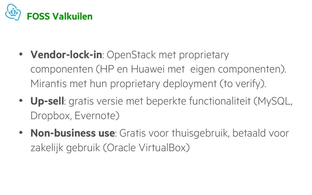 FOSS Valkuilen • Vendor-lock-in: OpenStack met ...