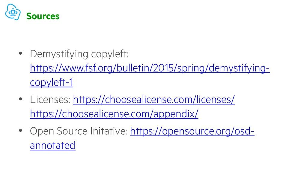 Sources • Demystifying copyleft: https://www.fs...