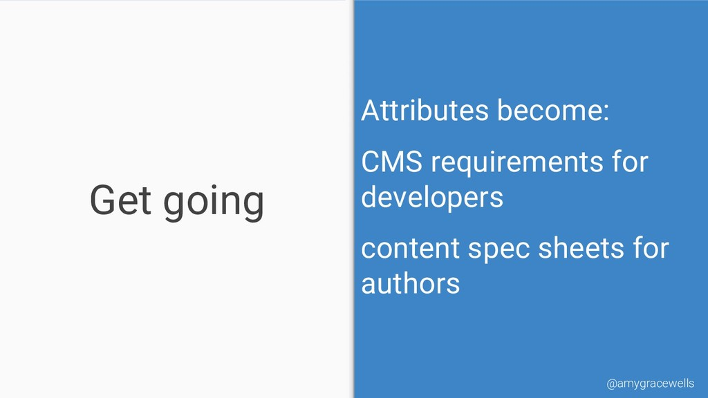 Get going Attributes become: CMS requirements f...