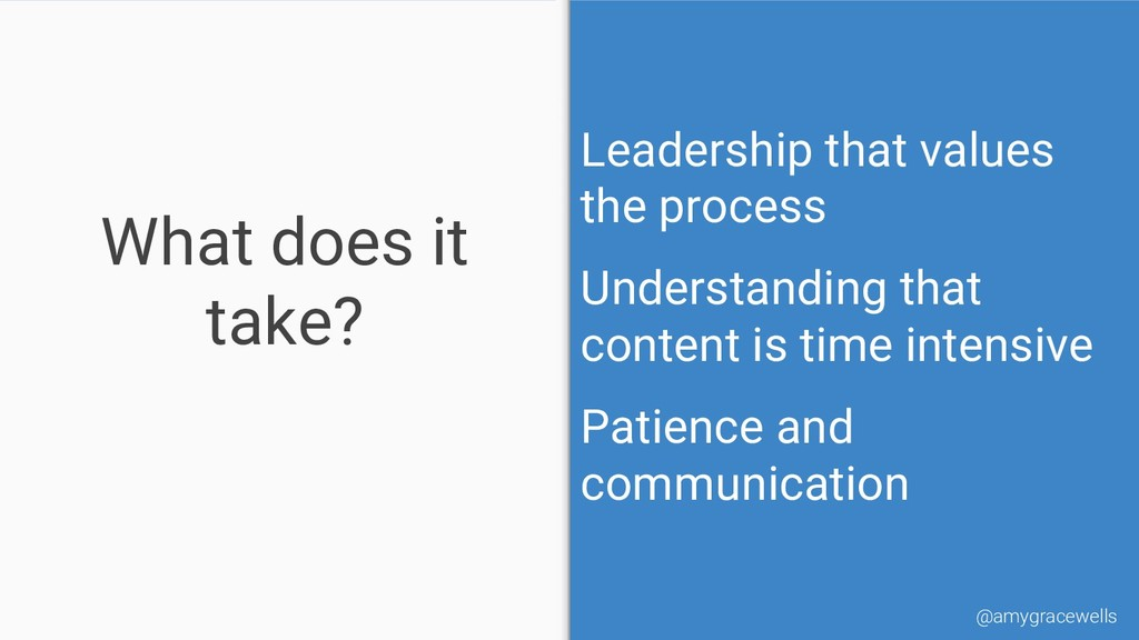What does it take? Leadership that values the p...
