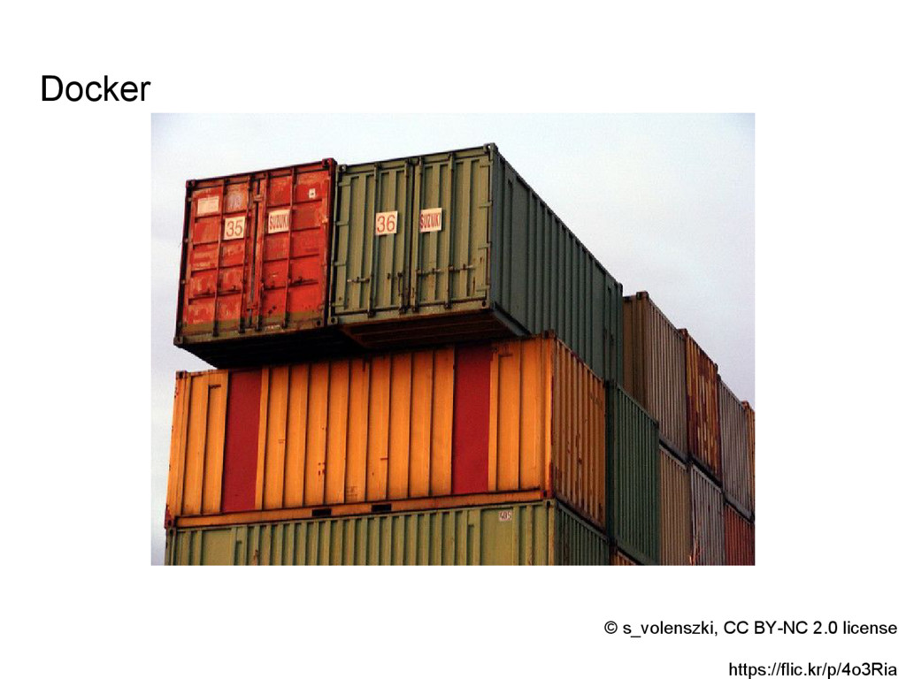 Docker © s_volenszki, CC BY-NC 2.0 license http...
