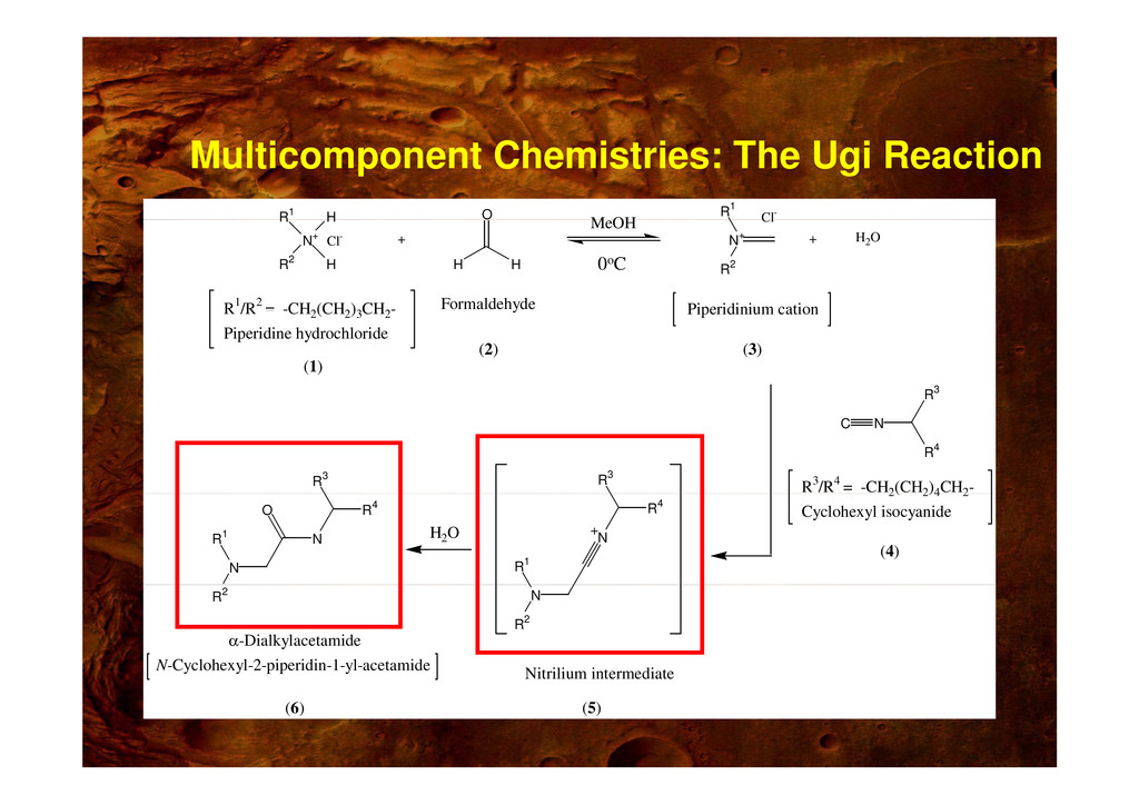 H R1 O M OH Cl- R1 Multicomponent Chemistries: ...
