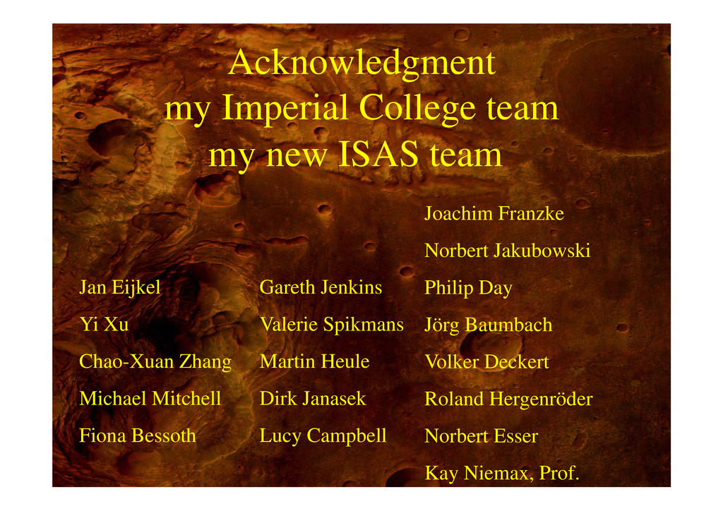 Acknowledgment g my Imperial College team my ne...