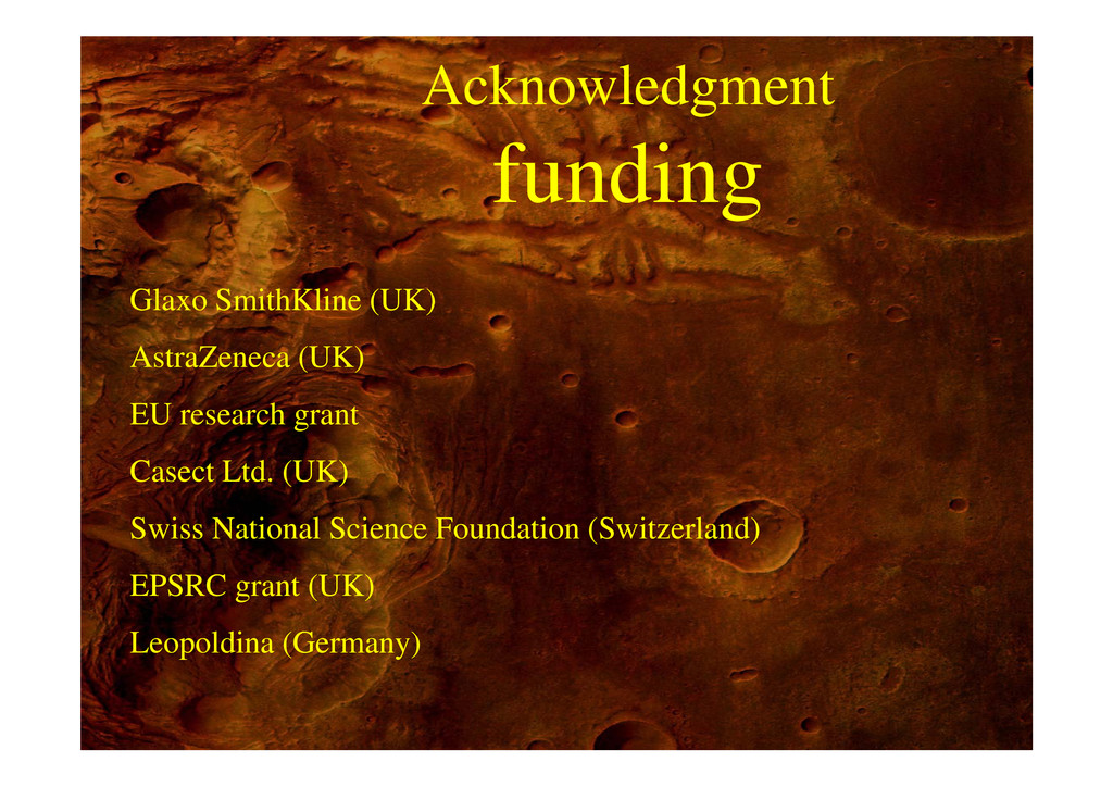 Acknowledgment funding g Glaxo SmithKline (UK) ...