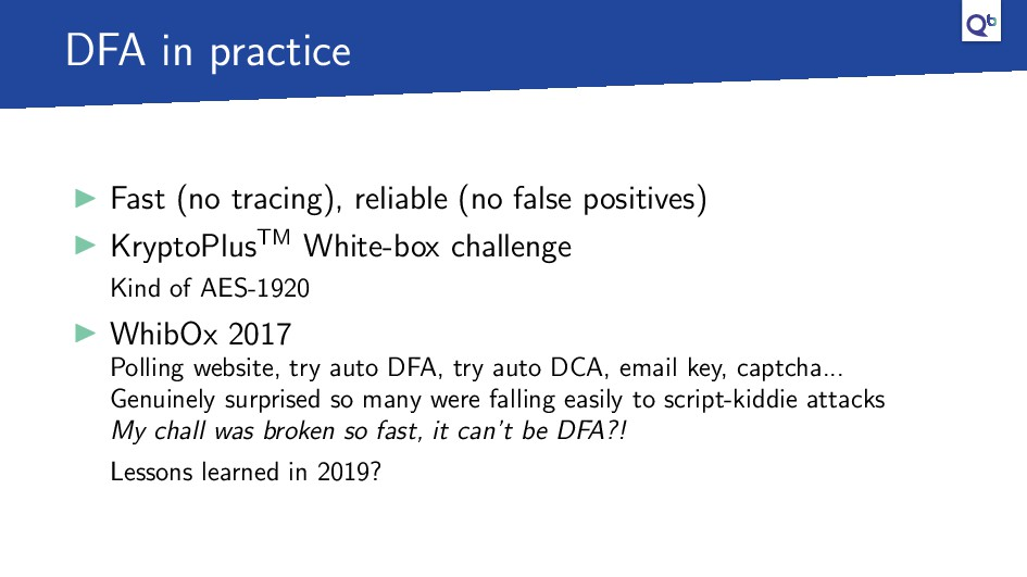 DFA in practice Fast (no tracing), reliable (no...
