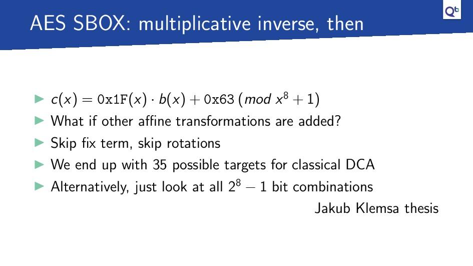 AES SBOX: multiplicative inverse, then c(x) = 0...
