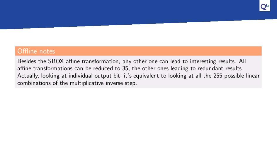 Offline notes Besides the SBOX affine transformatio...