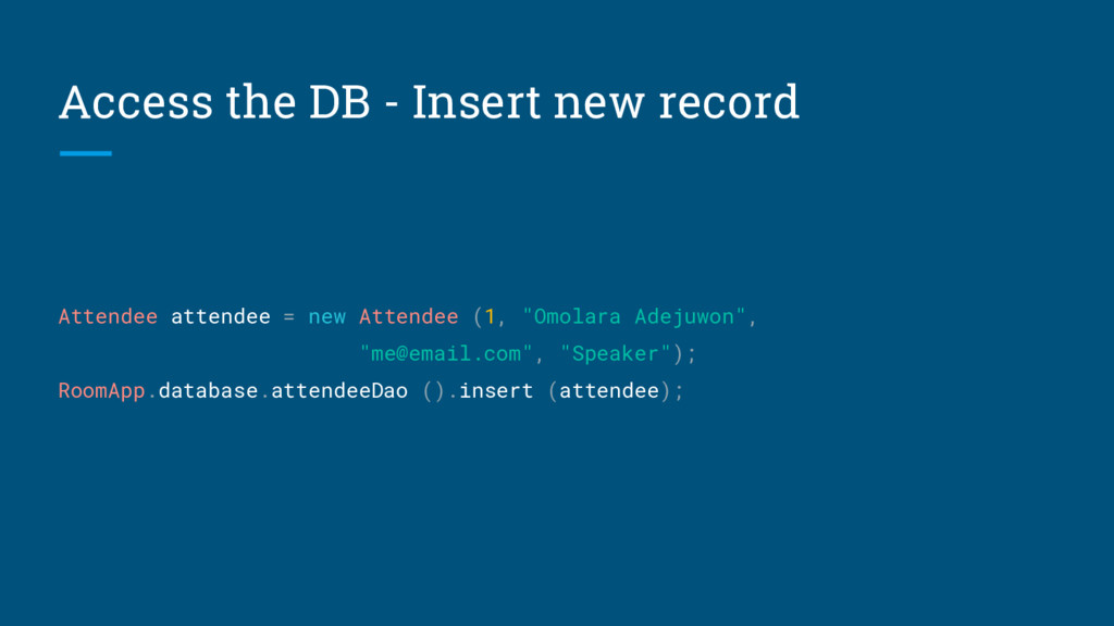 Access the DB - Insert new record Attendee atte...