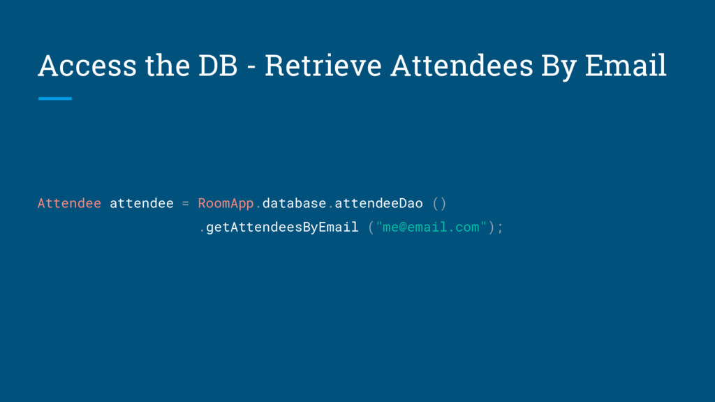 Access the DB - Retrieve Attendees By Email Att...