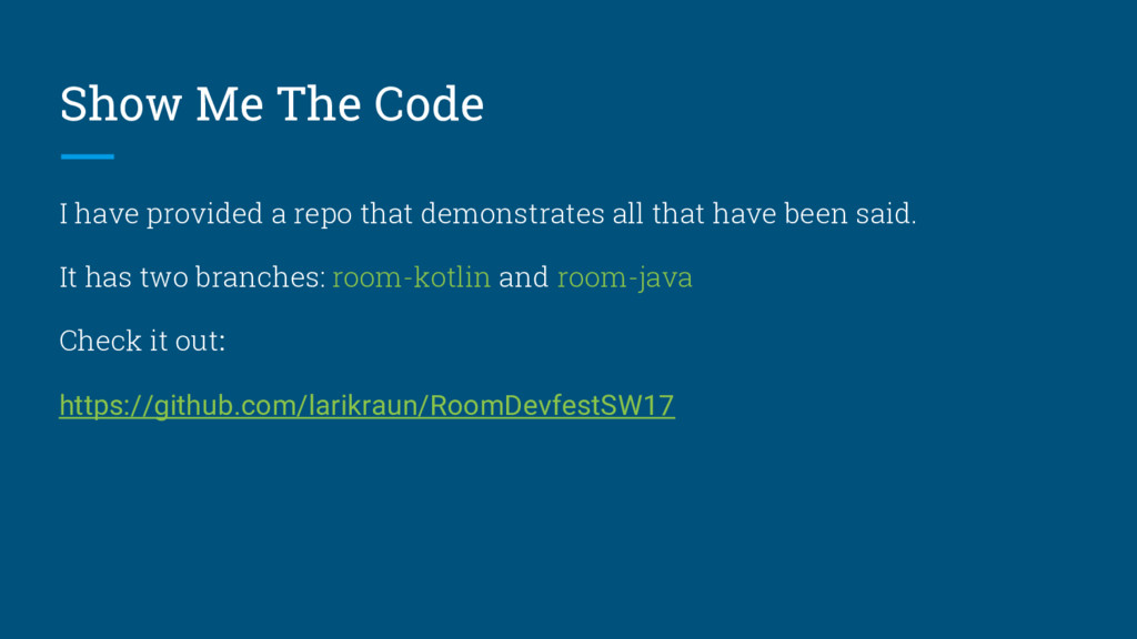 Show Me The Code I have provided a repo that de...